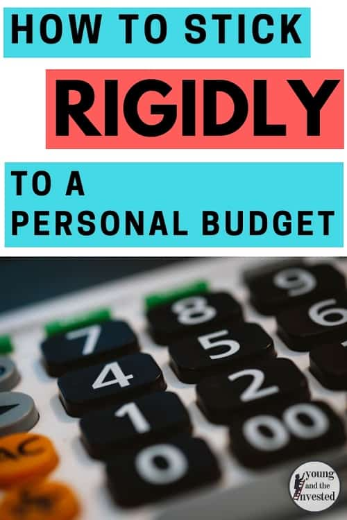 how to stick rigidly to a personal budget