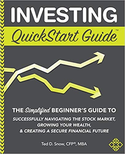 investing quick start guide the simplified beginners guide to successfully navigating the stock market growing your wealth and creating a secure financial future