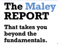 The Maley Report | Beyond the Fundamentals
