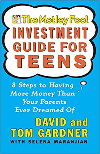 motley fool investment guide for teens